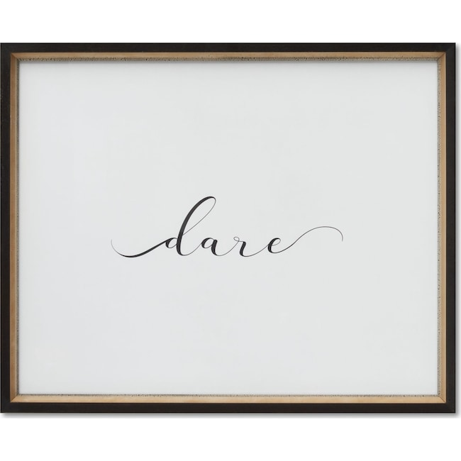 Home Accessories - Dare Wall Art